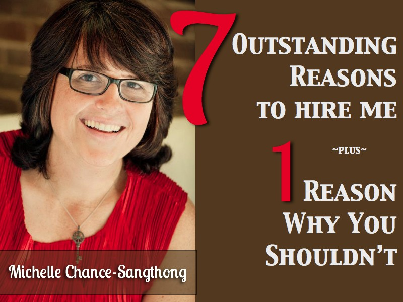 7 Outstanding Reasons To Hire Me